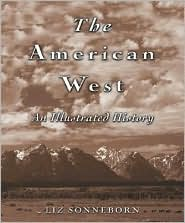 American West: An Illustrated History
