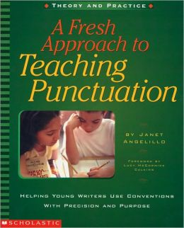 Fresh Approach to Teaching Punctuation