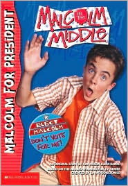 Malcolm for President (Malcolm in the Middle Series #5)