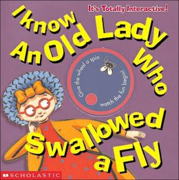 I Know an Old Lady Who Swallowed a Fly: A Traditional Folk Song