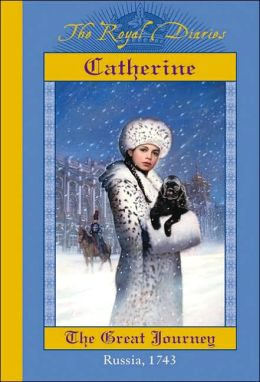 Catherine, The Great Journey, Russia, 1743