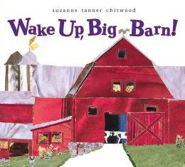 Wake up, Big Barn