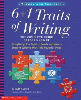 6 +1 Traits of Writing: The Complete Guide