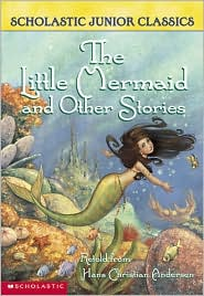 The Little Mermaid and Other Stories (Scholastic Junior Classics)