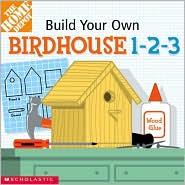 Build Your Own Birdhouse 1-2-3