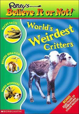 Ripley's Believe It or Not!: World's Weirdest Critter's