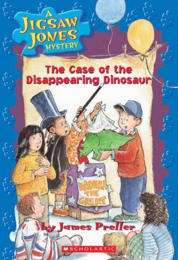 The Case of the Disappearing Dinosaur (Jigsaw Jones Series #17)
