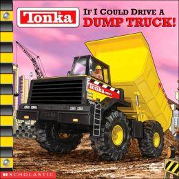 If I Could Drive a Dump Truck