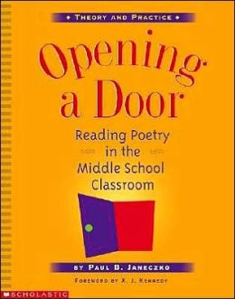 Opening a Door: Reading Poetry in the Middle School Classroom
