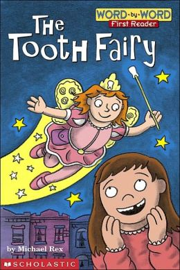The Tooth Fairy (Word-by-Word First Reader Series)