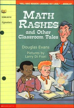Math Rashes and Other Classroom Tales Douglas Evans