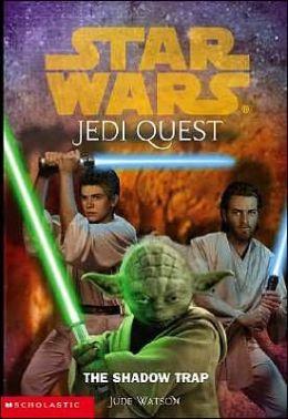 Star Wars Jedi Quest #6: The Shadow Trap
