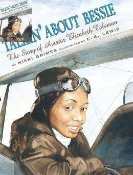 Talkin' About Bessie: The Story of Aviator Elizabeth Coleman