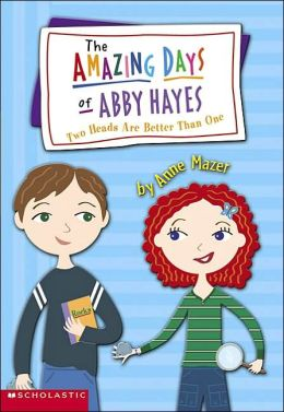 Two Heads Are Better than One (Amazing Days of Abby Hayes Series #7)