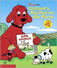 Cliffords's Big Day on the Farm