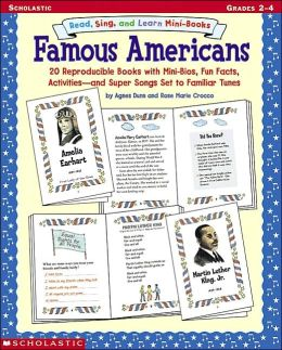 Sing, Read, and Learn Mini-Books: Famous Americans