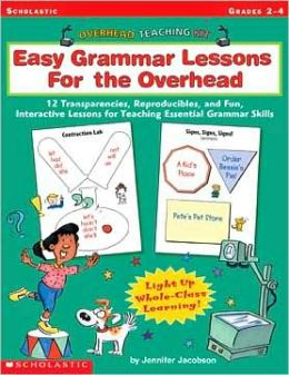 Overhead Teaching Kit: Easy Grammar Lessons for The Overhead