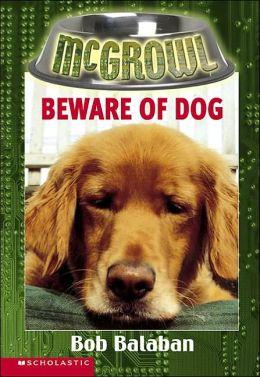Beware of Dog (McGrowl Series #1)