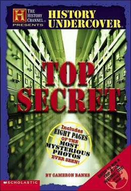History Undercover: Top Secret (History Channel Presents Series)