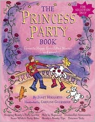 Princess Party Book: Favorite Happy Ever After Stories...and More