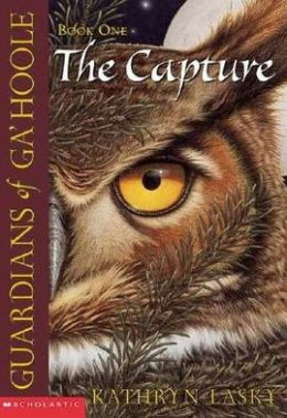 The Capture (Guardians of Ga'Hoole Series #1)