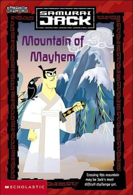 Mountain of Mayhem (Samurai Jack Chapter Book Series #1)