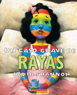 Un caso grave de rayas (A Bad Case of Stripes)