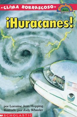 Huracanes clima borrascoso! (Wild Weather Hurricanes!)