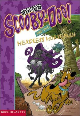 Scooby-Doo and The Headless Horseman (Scooby-Doo Mysteries Series #25)