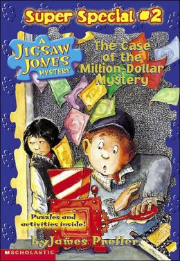 The Case of the Million Dollar Mystery (Jigsaw Jones Super Special Series #2)