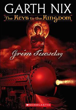 Grim Tuesday (Keys to the Kingdom Series #2)