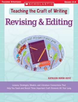 Teaching the Craft of Writing: Revision and Editing