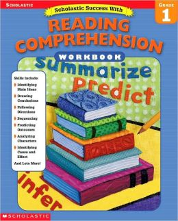 Scholastic Success with Reading Comprehension Grade 1 (Success with Workbooks Series)
