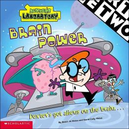 Brain Power (Dexter's Laboratory Series)