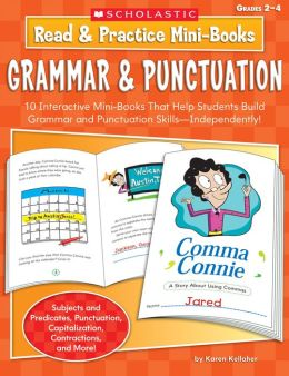 Read & Practice Mini-Books: Grammar & Punctuation: 10 Interactive Mini-Books That Help Students Build Grammar and Punctuation Skills-Independently!