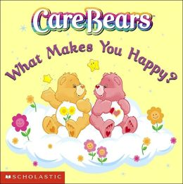 Care Bears: What Makes You Happy