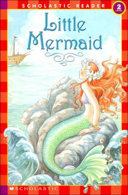 Little Mermaid (Scholastic Reader Series, Level 2)
