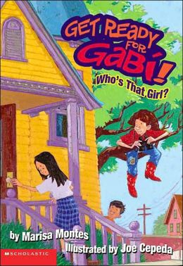 Who's That Girl (Get Ready For Gabi Series #2)