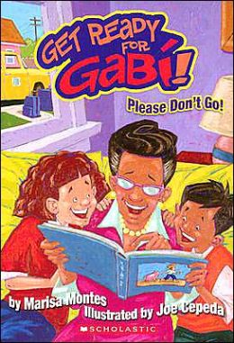 Please Don't Go! (Get Ready for Gabi Series #4)