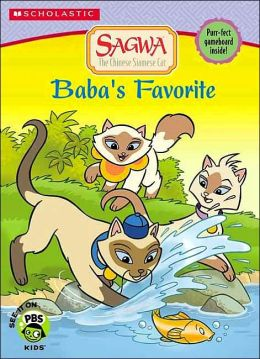 Baba's Favorite (Sagwa the Chinese Siamese Cat Series)