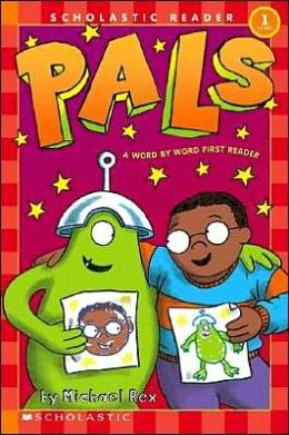 Pals: Word by Word First Reader (Scholastic Reader Series)