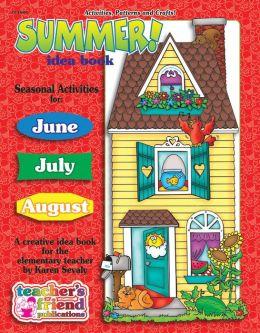 Summer Idea Book: A Creative Idea Book for the Elementary Teacher