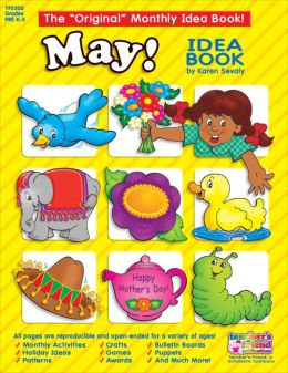 Monthly Idea Books May Pre K-3