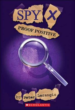 Proof Positive (Spy X Series)