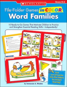 File-Folder Games in Color: Word Families: 10 Ready-to-Go Games That Motivate Children to Practice and Strengthen Essential Reading Skills-Independently!