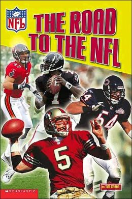The Road to The NFL (NFL Readers Series #1)
