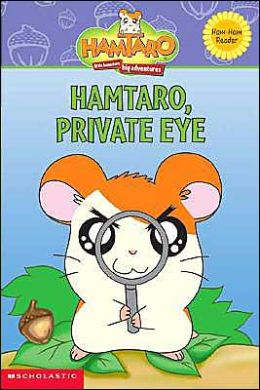 Hamtaro, Private Eye (Hamtaro Series #2)