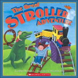 The Great Stroller Adventure