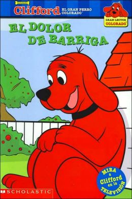 Clifford: El dolor de barriga (Tummy Trouble)