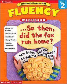 Scholastic Success With Fluency: Grade 2